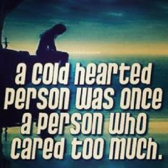 True I Cared To Much For A  Complete bitch which now has affairs all day long Oh I'm Not Her Type Got To Be A Boy.