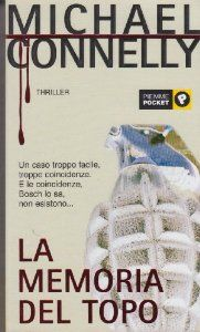 Amazon.it: La memoria del topo - Connelly Michael - Libri