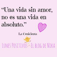 El blog de Nika - Nunca dejes de brillar: Lunes Positivos: Amar