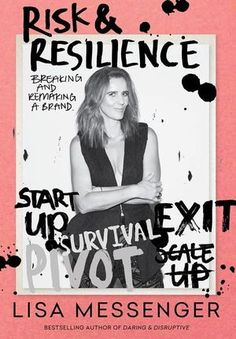Buy Risk & Resilience: Breaking and Remaking a Brand by Lisa Messenger and Read this Book on Kobo's Free Apps. Discover Kobo's Vast Collection of Ebooks and Audiobooks Today - Over 4 Million Titles! Diary Entry, The Great Escape, Happy Reading, Latest Books, Book Publishing, Book Review, Bestselling Author, Helping People, How To Stay Healthy