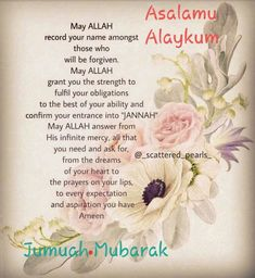 Pin by amina ema on jumma mubarak Jumma Mubarak Messages, Jumma Mubarak Images, Best Islamic Quotes, Islamic Inspirational Quotes, Muslim Quotes, Juma Mubarak Quotes, Jummah Mubarak Dua, Jumma Mubarik, Friday Messages