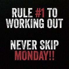 Never skip monday! Gym motivation.