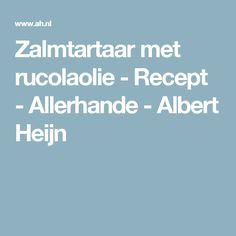 Zalmtartaar met rucolaolie - Recept - Allerhande - Albert Heijn