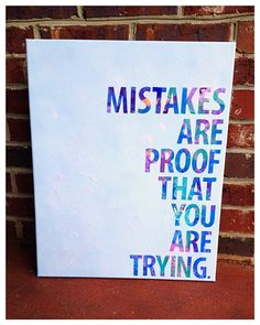 Canvas quote Mistakes are proof that you are trying 16 x 20 on Etsy, $27.00