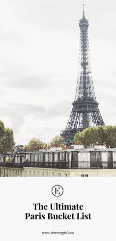 The Ultimate Paris Bucket List | The Everygirl