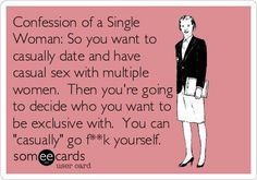 Ecards - confession of a single woman