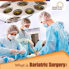 Bariatric surgery (weight loss surgery) includes a variety of procedures performed on people who have obesity. Weight loss is achieved by reducing the size of the stomach with a gastric band or through removal of a portion of the stomach (sleeve gastrectomy or biliopancreatic diversion with duodenal switch) or by resecting and re-routing the small intestines to a small stomach pouch (gastric bypass surgery).  Visit us: www.aasthahealthcare.com
