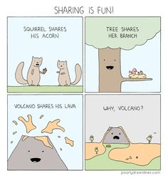 """Share,"" a Poorly Drawn Lines comic by Reza Farazmand"