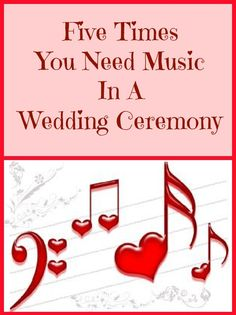 The 5 main times you'll probably want music in a wedding ceremony and the official terms for those times.