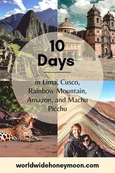Ultimate 10 Day Peru Itinerary: The Perfect 10 Days in Peru - World Wide Honeymoon Machu Picchu, Peru Travel, Hawaii Travel, Travel Tips, Italy Travel, Travel Hacks, Travel Essentials, Travel Box, Argentina Travel