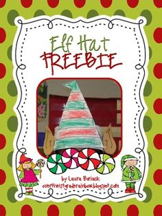 Elf yourself while spreading Christmas cheer!  This download includes directions and templates to make an elf hat.  Merry Christmas! Laura overthe1stgraderainbow.blogspot.com