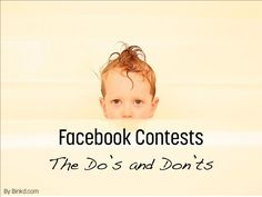 Facebook Contests: The Do's and Don'ts
