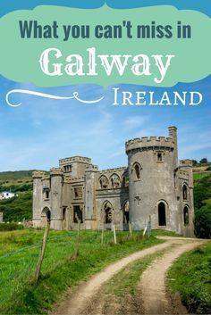 What to do on a visit to Galway, Ireland. #irelandtravel