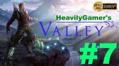 Let's Play VALLEY | Walkthrough Gameplay Part 7:Astra and Soma Feedback ...