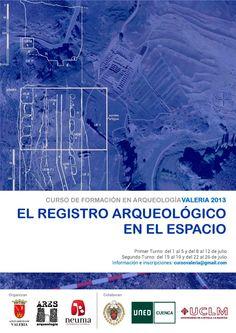 Curso de Formación Arqueológica en Valeria (Valeria, Las Valeras, Cuenca), del 1 al 26 de julio de 2013