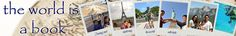 The World Is A Book - Cruising & Exploring the World with Kids
