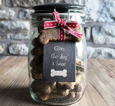 Cute Homemade Christmas Gifts - Give the Dog a Bone - Click pic for 25 DIY Christmas Gifts in a Jar