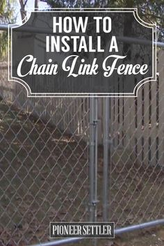 Check out How to Install a Chain Link Fence at http://pioneersettler.com/install-chain-link-fence/