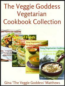 The Veggie Goddess Vegetarian Cookbook Collection: Volumes 1-4 by Gina 'The Veggie Goddess' Matthews. Read this #eBook on #Kobo: http://www.kobobooks.com/ebook/The-Veggie-Goddess-Vegetarian-Cookbook/book-8LW1B9N-UUi6aGYm8gMWQA/page1.html