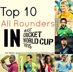 Top 10 All Rounders in ICC Cricket World Cup 2015 - http://www.icccricketworldcup2015live.com/all-rounders-in-icc-cricket-world-cup-2015/