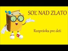 Soľ nad zlato - audio rozprávka pre deti - YouTube The Creator, Family Guy, Jar, Education, Youtube, Decorations, Literatura, Dekoration, Onderwijs