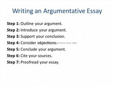write argument essay step step What is an Argumentative Essay?