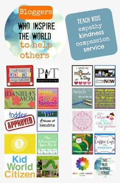 "Bloggers Who Inspire the World to Help Others . . . All in one place, information and links to great resources to on how to teach children to have empathy, be kind, have compassion, and serve others.  Over 20 blogs from bloggers who understand children are included!  My ""go to"" list when I need ideas.  Teach children to serve."