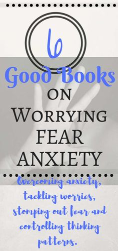 Books to Read About Worry and Worrying - Control Anxiety, Overcome Fear, Tackle Worries, Stomp Out Fear and Control bad thinking patterns!