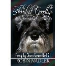 Buy The Hardest Goodbye by Robin Nadler and Read this Book on Kobo's Free Apps. Discover Kobo's Vast Collection of Ebooks and Audiobooks Today - Over 4 Million Titles! Books To Read, My Books, Book Nooks, Book Authors, I Love Dogs, Robin, Audiobooks, Literature, Writer