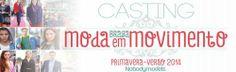 CASTING MODA EM MOVIMENTO 2014