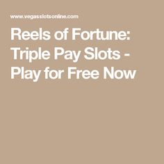 If you enjoy playing at online casinos but long for the days of truly classic slots, then the Reels of Fortune: Triple Pay slot machine was made for you. Free Slot Games, Free Slots, Slot Machine, Online Casino, Play, Arcade Machine