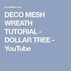 DECO MESH WREATH TUTORIAL - DOLLAR TREE - YouTube