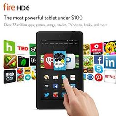 """Fire HD 6, 6"""" HD Display, Wi-Fi, 8 GB - Includes Special Offers, Black by Amazon 22,311 customer reviews From $99.99 Disc: Affiliate Link"""