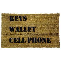 The world's most useful novelty door mat.