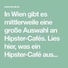 In Wien gibt es mittlerweile eine große Auswahl an Hipster-Cafés. Lies hier, was ein Hipster-Café ausmacht und welche in Wien am typischsten sind! Hipster Cafe, Reading