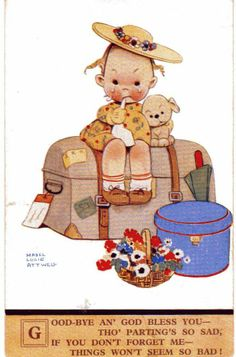 "Mabel Lucie Attwell Vintage Postcard ~ ""Good-bye an' God Bless you - tho' parting's so sad, if you don't forget me - things won't seem so bad. Vintage Greeting Cards, Vintage Postcards, Vintage Images, Drawing For Kids, Art For Kids, Vintage Drawing, Vintage Children's Books, Vintage Clip, Children's Book Illustration"