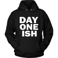Day One Ish Hoodie S 3XL Black Streetwear Hoodie ($32) ❤ liked on Polyvore featuring tops and hoodies