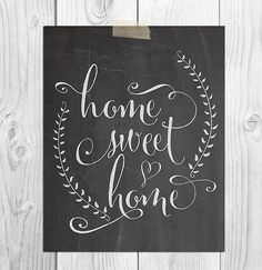 Home Sweet Home Chalkboard Printable Art by ScubamouseStudiosJr, $5.00