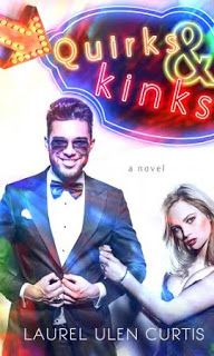 KT Book Reviews: Quirks and Kinks by  Laurel Ulen Curtis