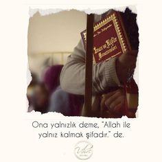 En Güzel Sözler | İslam Hayattır | www.corek-otu-yagi.com #kuran #hadis #dualar #özlüsözler #islamhayattir Love, Amor
