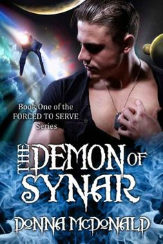 The Demon Of Synar by Donna McDonald on StoryFinds - Amazon Best Seller for Science Fiction Romance - FREE read and get swept into a futuristic time with hunky men