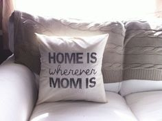 Wherever Mom Is 16 x 16 Pillow Cover, Mothers day gift. birthday, present, houswarming gift, seaonal via Etsy