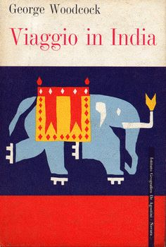 Viaggio in India (Cover by Max Huber) 1965 http://www.aiap.it/cdpg/?ID=3378&IDsubarea=169&IDsez=174