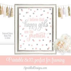 Happy Girls Are The Prettiest - Girl Nursery Room Gallery Wall Art Sparkle Birthday Blush Pink Silver Glitter Decoration Printable 8x10 Sign by SprinkledDesign