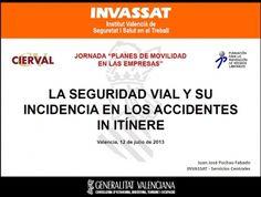 SVL. Jornada INVASSAT: La seguridad vial y su incidencia en los accidentes in itinere. GV. 201-