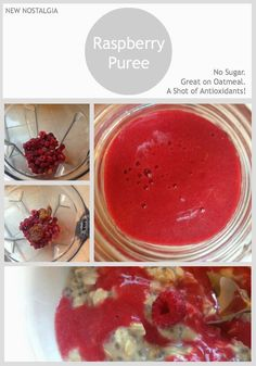 Raspberry Puree -no sugar, great on oatmeal, pancakes, waffles, ice-cream or just plain as a shot of goodness filled with antioxidants!