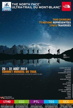 2014 North Face UTMB Results Ultra Trail, Gervais, Chamonix, The North Face, Desktop Screenshot, Railroad Ties, Runners, Mont Blanc