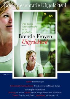 Boekpresentatie 'Uitgedokterd'  Auteur: Brenda Froyen.  18 oktober 2016 I 20.00 uur