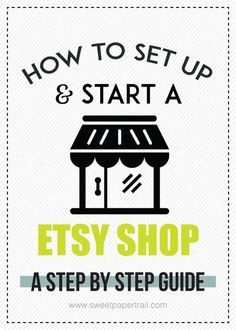 HOW TO OPEN AN ETSY SHOP - A step by step guide  #etsy