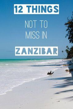 12 Things Not To Miss in Zanzibar